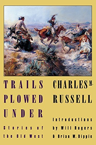 Charles Marion Russell Trails Plowed Under Stories Of The Old West