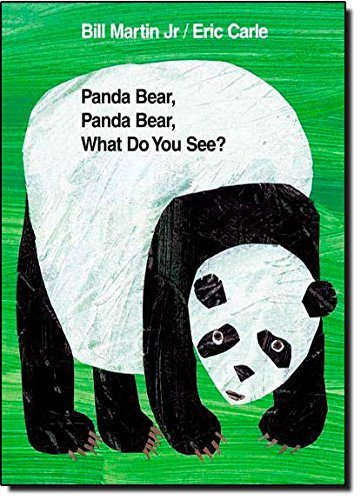 Bill Martin Panda Bear Panda Bear What Do You See?