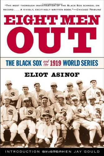 asinof-eliot-gould-stephen-j-int-eight-men-out