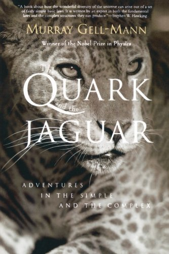Murray Gell Mann The Quark And The Jaguar Adventures In The Simple And The Complex
