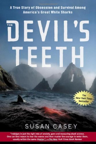 susan-casey-devils-teeth-true-story-of-obsession-survival-among