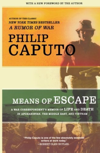 Philip Caputo Means Of Escape