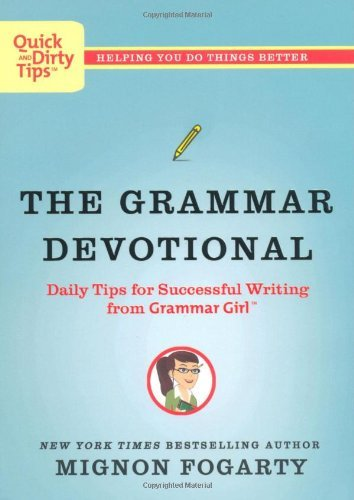 Mignon Fogarty The Grammar Devotional Daily Tips For Successful Writing From Grammar Gi