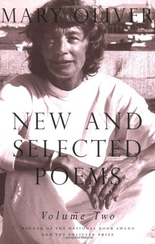 Mary Oliver New And Selected Poems Volume 2