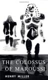 Henry Miller Colossus Of Maroussi The
