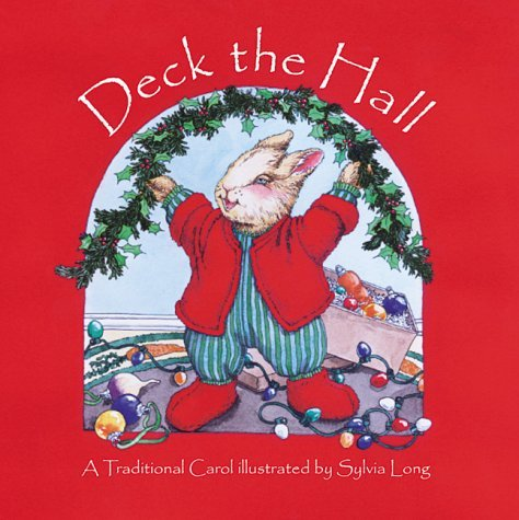 Sylvia Long Deck The Hall Traditional Carol