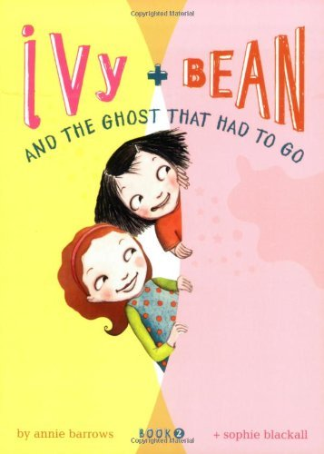Annie Barrows Ivy + Bean And The Ghost That Had To Go