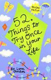 Chronicle Books 52 Series Things To Try Once In Your Life