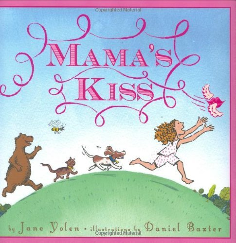 Jane Yolen Mama's Kiss