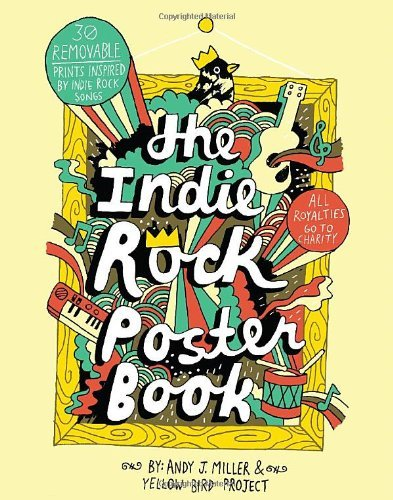 yellow-bird-project-indie-rock-poster-book