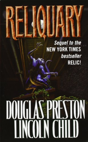 Douglas Preston Reliquary The Second Novel In The Pendergast Series