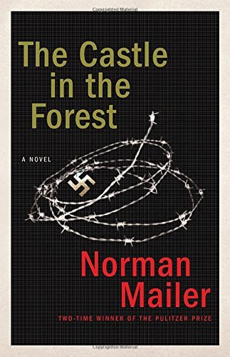 Norman Mailer The Castle In The Forest