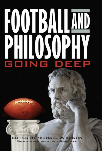 Michael W. Austin Football And Philosophy Going Deep