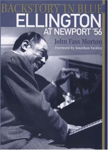 John Fass Morton Backstory In Blue Ellington At Newport '56 None