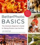 Jim Miotke Betterphoto Basics The Absolute Beginner's Guide To Taking Photos Li