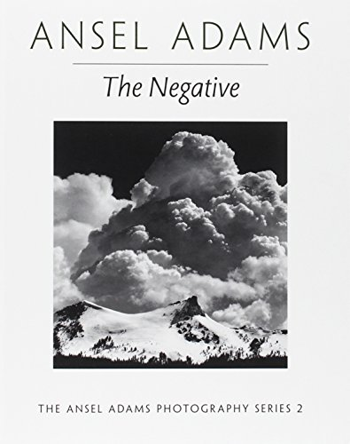 Ansel Adams The Negative