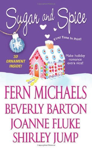 Beverly Barton Sugar And Spice [with 3d Ornament]