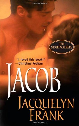 Jacquelyn Frank Jacob (the Nightwalkers Book 1)