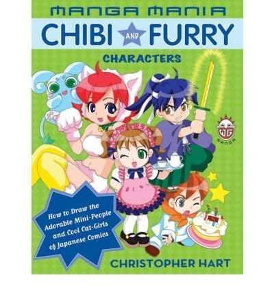 Christopher Hart Manga Mania Chibi And Furry Characters How To Draw The Adorable Mini Characters And Cool