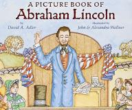David A. Adler A Picture Book Of Abraham Lincoln