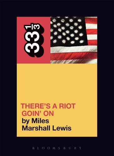 Miles Marshall Lewis Sly & The Family Stone's There's A Riot Goin' On 33 1 3