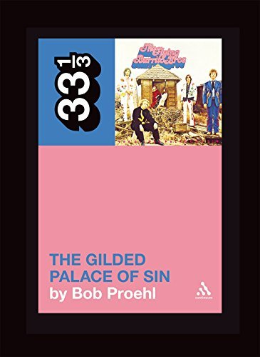Bob Proehl Flying Burrito Brothers' The Gilded Palace Of Sin 33 1 3