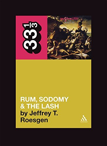 Jeffrey T. Roesgen Pogues' Rum Sodomy & The Lash 33 1 3