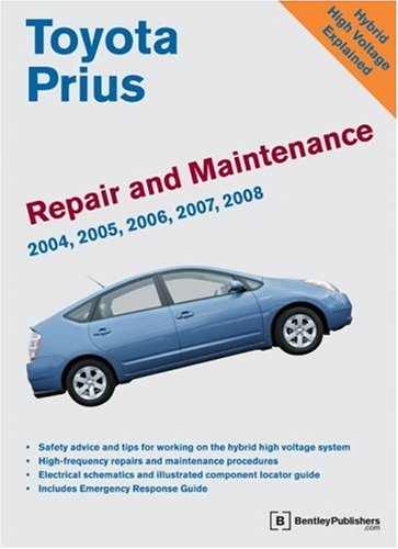 Bentley Publishers Toyota Prius Repair And Maintenance Manual 2004 2008