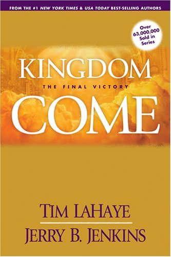 Tim Lahaye Kingdom Come The Final Victory