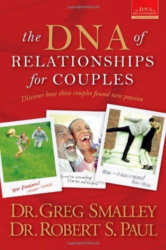 Greg Smalley The Dna Of Relationships For Couples