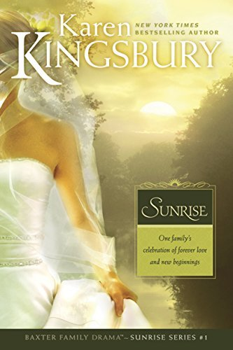 Karen Kingsbury Sunrise
