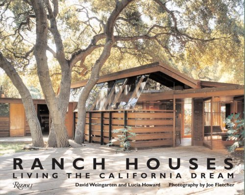 David Weingarten Ranch Houses Living The California Dream