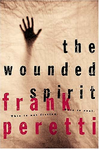 Frank Peretti The Wounded Spirit