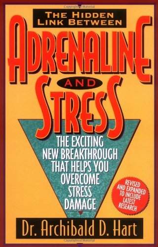 archibald-d-hart-adrenaline-stress-revised