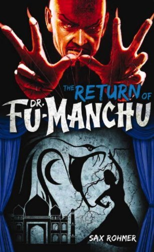 Sax Rohmer The Return Of Dr. Fu Manchu