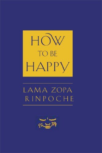 Thubten Zopa How To Be Happy