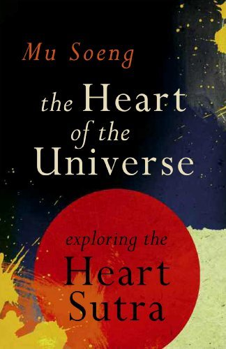 mu-soeng-the-heart-of-the-universe-exploring-the-heart-sutra