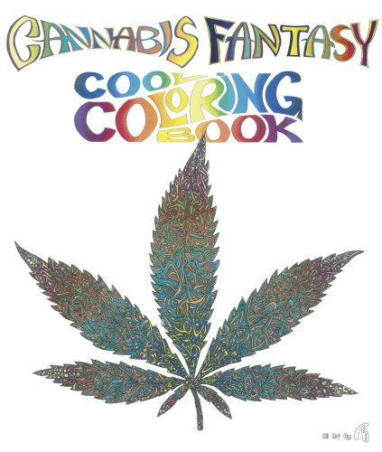Rockin Re Cannabis Fantasy Cool Coloring Book