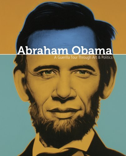 Goede Don Mccormick Carlo English Ron Abraham Obama A Guerilla Tour Through Art And Pol