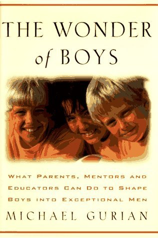 michael-gurian-wonder-of-boys-what-parents-mentors-educators-can-do-to