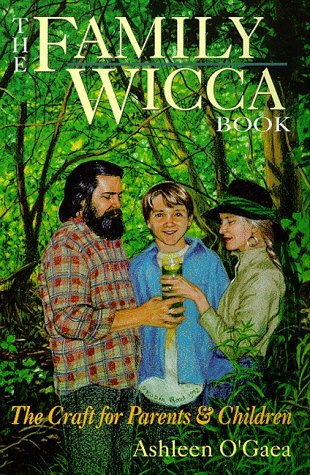 Ashleen O'gaea Family Wicca Book Craft For Parents & Children