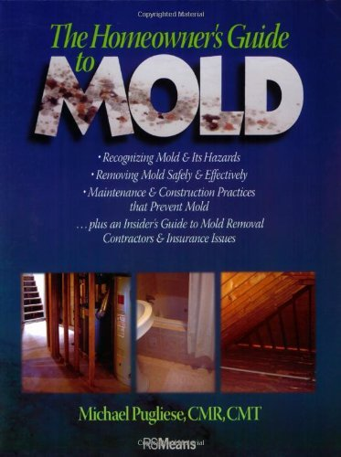 Michael Pugliese The Homeowner's Guide To Mold