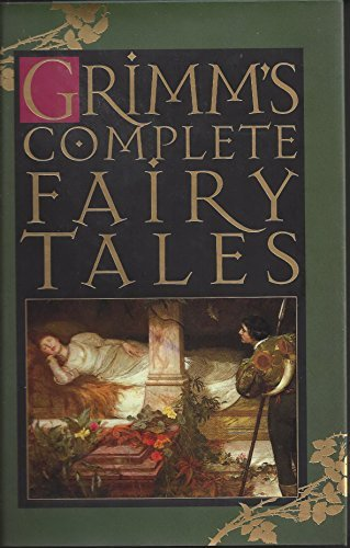 Brothers Grimm Grimm's Complete Fairy Tales
