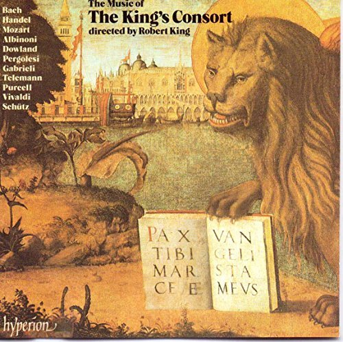 King's Consort Music Of The King's Consort King King's Consort