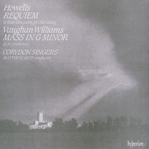 Howells Vaughan Williams Requiem Mass Te Deum Best Corydon Singers