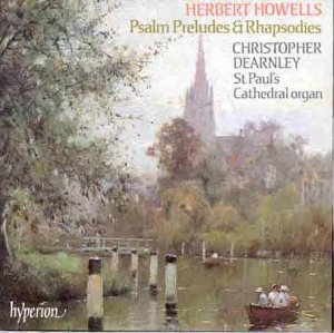 H. Howells Psalm Preludes & Rhapsodies