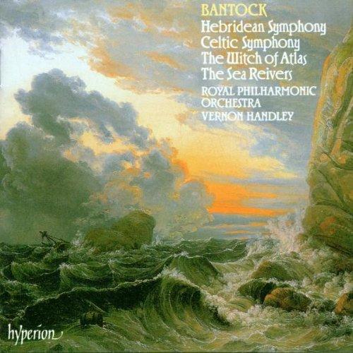 G. Bantock/Hebridean Symphony. Celtic Sym@Handley/Royal Po