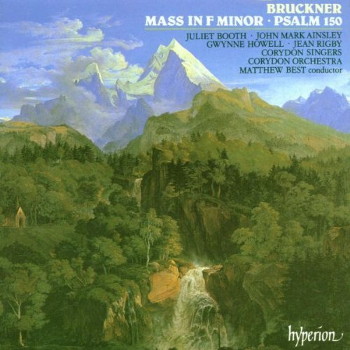 A. Bruckner Mass 3 Psalm 150 Booth Ainsley Howell Rigby Best Corydon Orch
