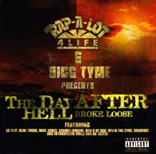 Day After Hell Broke Loose Day After Hell Broke Loose Explicit Version Lil Ron Lil Flip Lil Mario