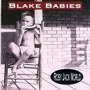 Blake Babies/Rosy Jack World